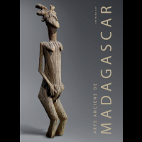 Arts anciens de Madagascar by Bertrand Goy