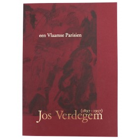 "Exhibition Catalogue ""een Vlaamse Parisien Jos Verdegem ( 1897 - 1957 )"""